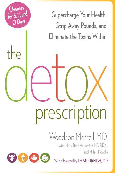 Dr Woodson Merrell Detox by The Detox Prescription Dr Woodson Merrell