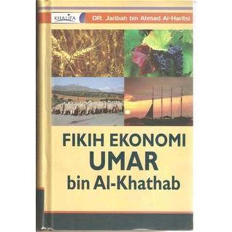fikih ekonomi umar bin al khattab by jaribah bin ahmad al