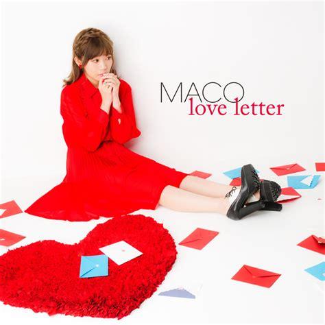 Letter Mp3 single maco letter 2016 08 19 mp3 rar