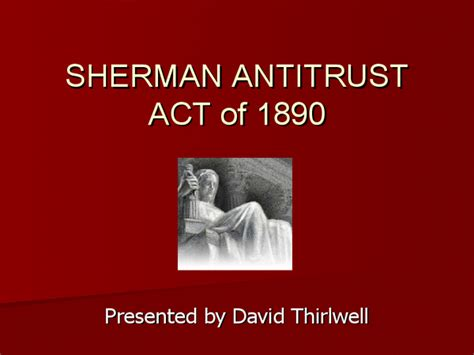 Section 1 Sherman Act by Sherman Antitrust Act
