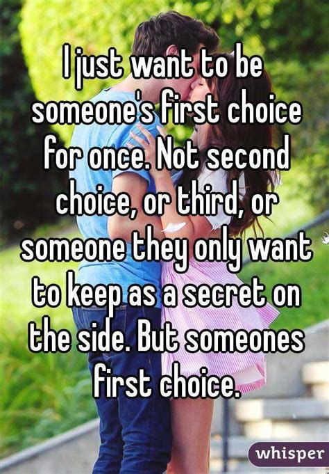 tired of being the second choice quotes