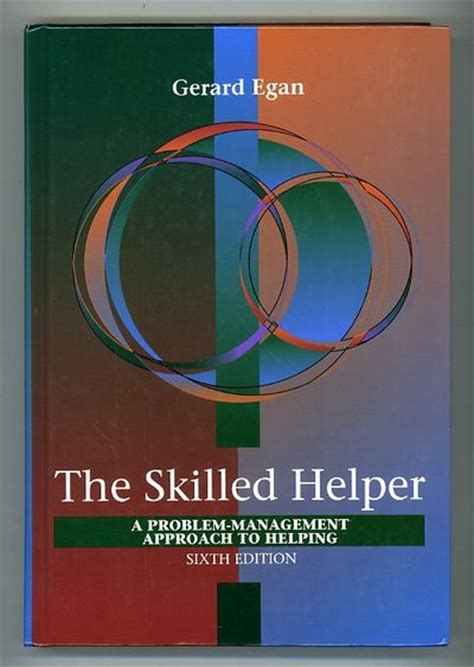 the skilled helper books the skilled helper a problem management approach to