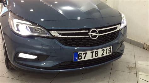 Led Rücklicht Opel Astra K by Opel Astra K Led Xenon Uygulaması Kdz Ereğli Zonguldak
