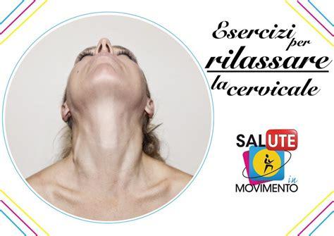 sensazione testa vuota tensione a lato collo un esercizio molto efficace