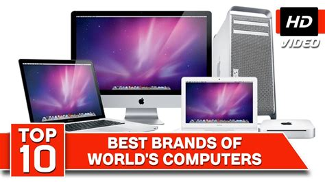 best computer top 10 computers in the world best computer brands 2016