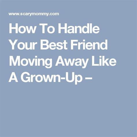 friends moving away quotes