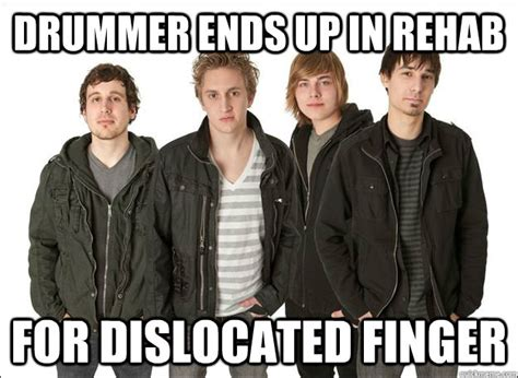Laughs End With In Rehab by Drummer Ends Up In Rehab For Dislocated Finger