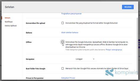 syarat membuat google drive cara gunakan google doc sheet slide secara offline