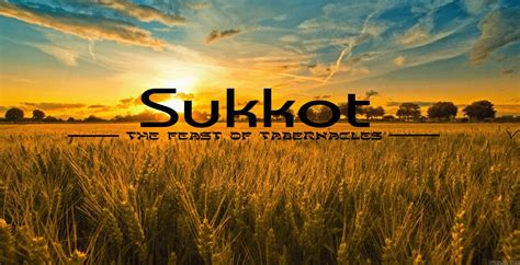 the feast of the feast of tabernacles 2016 sukkot 2016 oasis life center