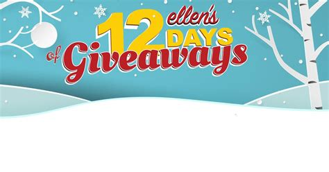 ellen 12 days of christmas 2018 gifts s 12 days of giveaways 2017 everything you need to winzily