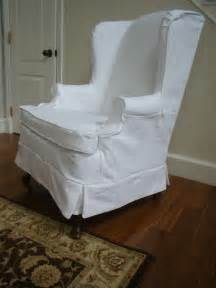 Wing Back Chair Slipcover The Casual Chic Cottage Making The Old New Again