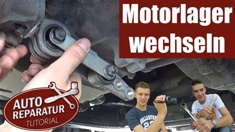 motorlager wechseln getriebelager erneuern diy