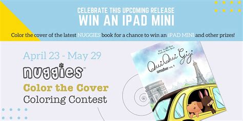 The Review And Give Away Contest by Nuggies Color The Cover Contest Win An Mini The