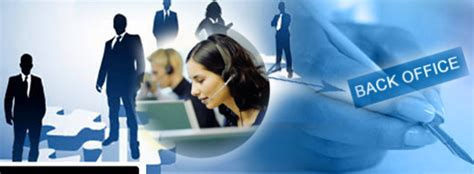 Back Office by The Benefits Of Getting Bpo Services For Back Office