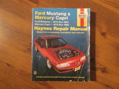 haynes ford mustang 1979 1993 mercury capri 1979 1986 auto repair manual haynes repair manual for ford mustang 79 93 and mercury capri 79 86 saanich victoria