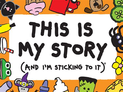 is my in this is my story and i m sticking to it educator review