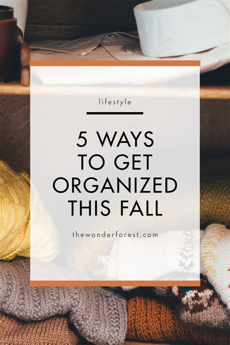 10 Ways To Get Your Friend Fall In With You by 5 Ways To Get Organized This Fall Forest