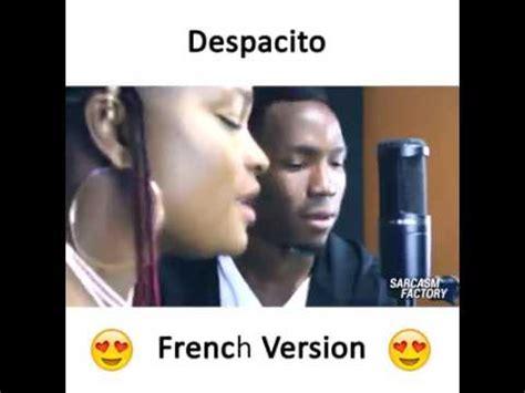 despacito french despacito en fran 231 ais youtube