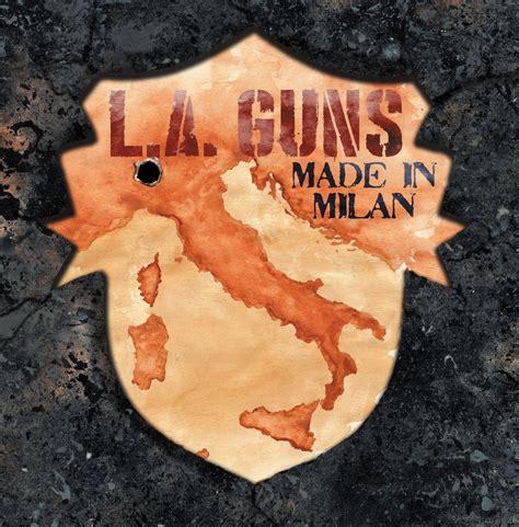 L A Guns l a guns made in milan album review r o c k n l