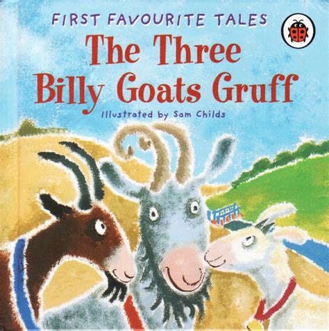 printable version of the three billy goats gruff the three billy goats gruff ladybird book first favourite