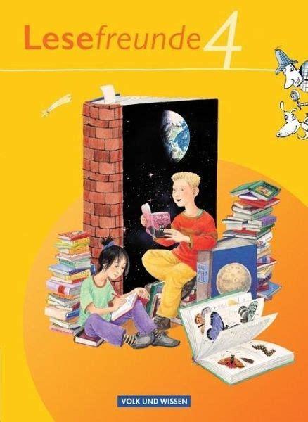 Lesefreunde 4 Schuljahr Lesebuch 214 Stliche Bundesl 228 Nder