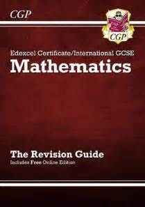 maths revision guide 1407159895 edexcel certificate international gcse maths revision guide with online edition a g