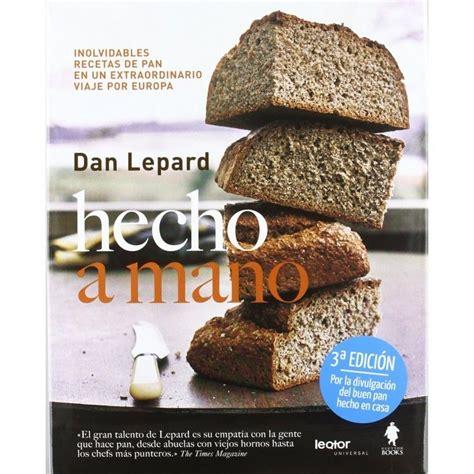 libro pan bread hecho libro hecho a mano de dan lepard