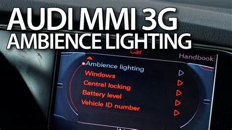 how to activate extended interior lighting in audi mmi 3g