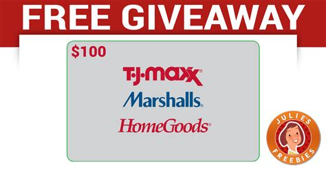 Home Good Gift Card - free 100 tjx gift card giveaway julie s freebies