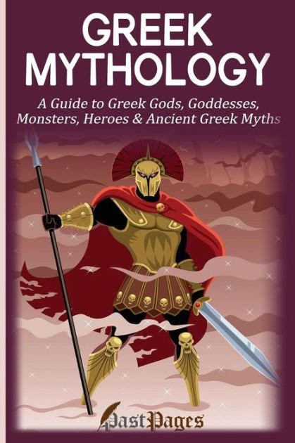 mythology the complete guide to gods goddesses monsters heroes and the best mythological tales books mythology a guide to gods goddesses