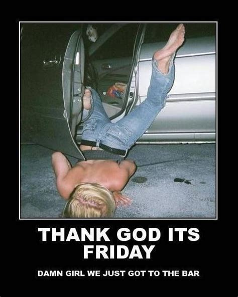 Thank Fuck Its Friday Meme - friday humor thoughts thank god it s friday joke or
