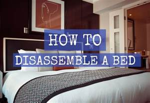 how to properly disassemble a bed for moving