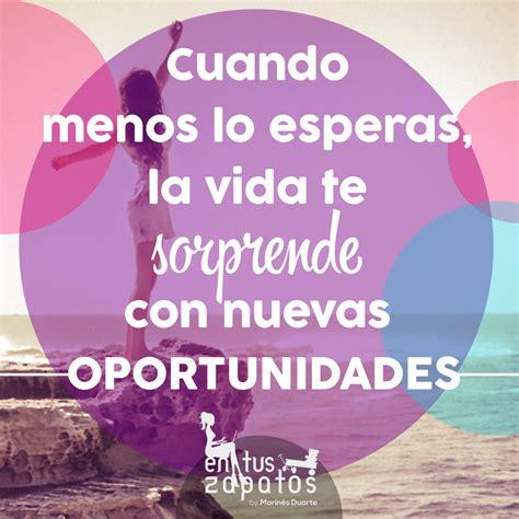 imagenes oportunidades amor nuevas oportunidades en tus zapatos marin 233 s duarte