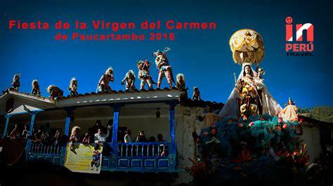 la fiesta de la fiesta de la virgen del carmen de paucartambo 2016 viajes a per 250