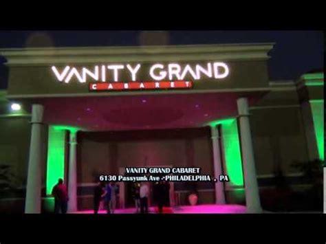 Vanity Grand Cabaret by Vanity Grand Cabaret Gentlemen S Club Philadelphia Pa