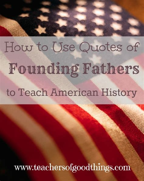 lessons an american teaches children how to be in china books the top quotes of founding fathers for american