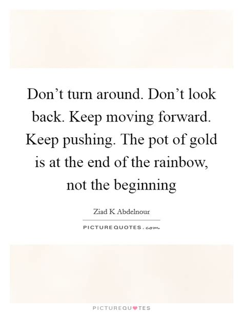 don t look back keep moving forward quotes