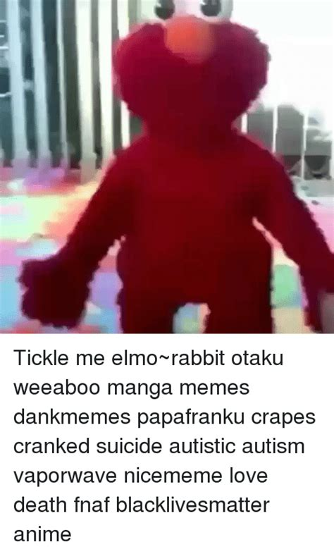 Tickle Me Elmo Meme - tickle me elmo rabbit otaku weeaboo manga memes dankmemes