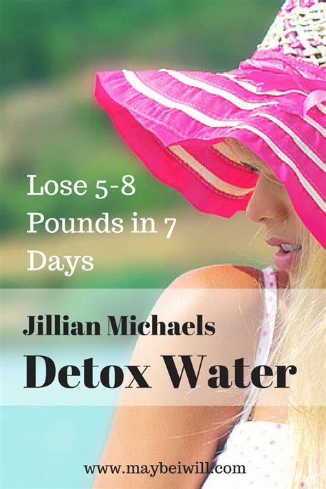Does Detox Work Reddit by Lose 5 8lbs This Week With Jillian Detox Water