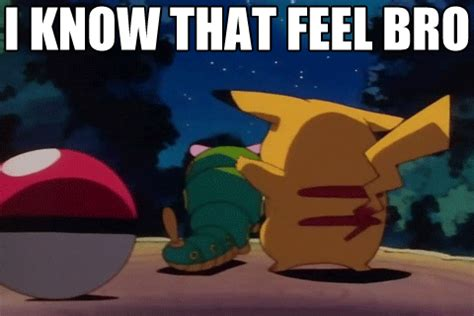I Know That Feel Bro Meme - 15 kickass pokemon gifs smosh