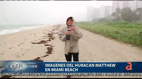 imagenes en vivo de miami beach im 225 genes del hurac 225 n matthew en miami beach doovi
