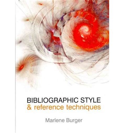 reference techniques books bibliographic style and reference techniques marlene