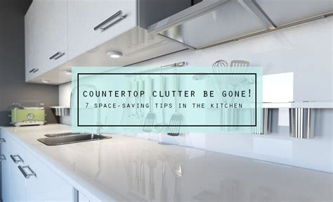 cleaning clutter brightnest countertop clutter be gone 7 space saving