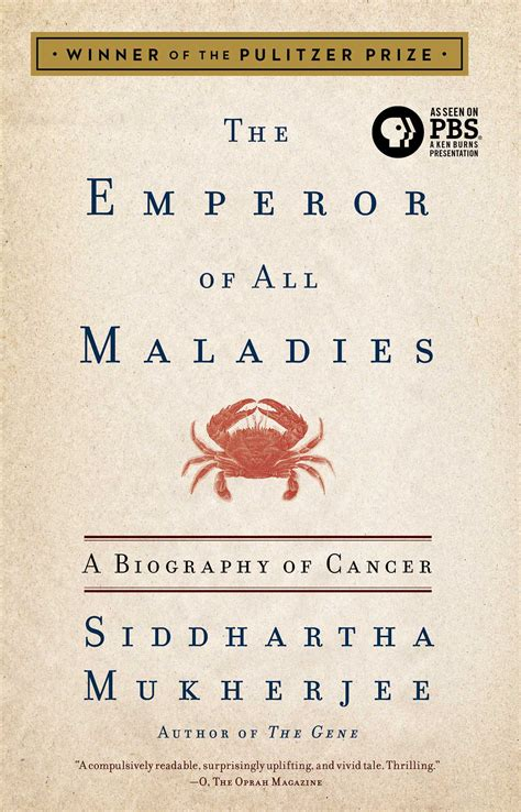 0007250924 the emperor of all maladies the emperor of all maladies book by siddhartha mukherjee