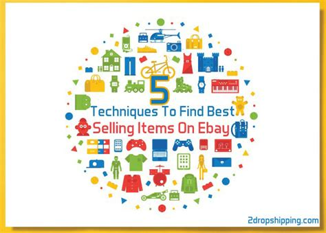 ebay best selling items 5 techniques to find best selling items on ebay