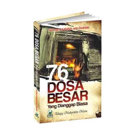 Buku 76 Dosa Besar 1 buku 76 dosa besar yang dianggap biasa buku jenis jenis