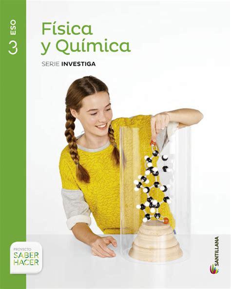 libro fsica y qumica 3 comprar libro 3eso fisica y quimica serie investiga 3 eso saber hacer 2015
