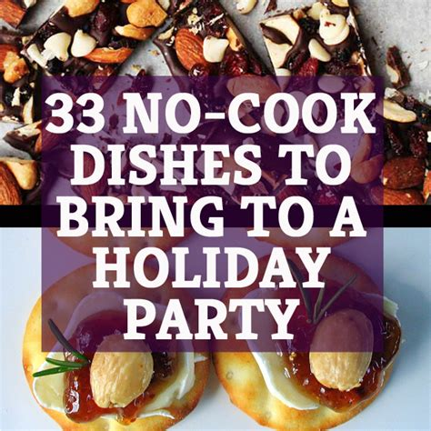 food to bring for christmas 33 delicious no cook dishes to bring to a