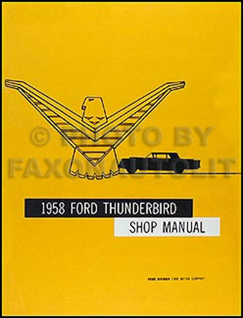 free car manuals to download 1958 ford thunderbird electronic throttle control 1958 ford thunderbird repair shop manual reprint