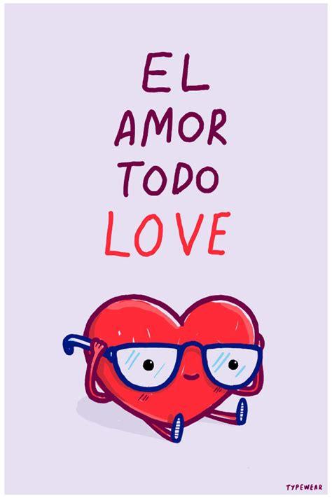 imagenes todo amor el amor todo love typewear